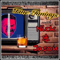 Fine Tunings with Nick & Jason