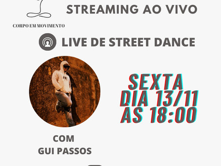 Live de Street dance 13/11 às 18h