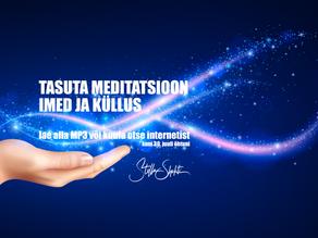 Tasuta meditatsioon IMED JA KÜLLUS