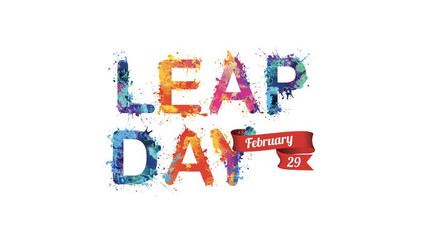 HAPPY LEAP DAY 2020!