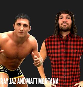 Matt Montana & Ray Jaz