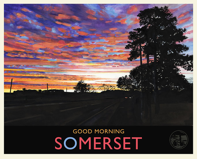 Good Morning Somerset Print (with text), Somerset Travel Poster