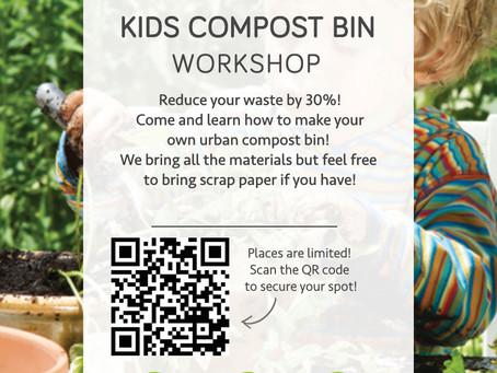 KIDS Compost Bin Workshop!