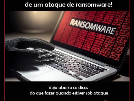 O que fazer se você estiver no meio de um ataque de Ransomware!