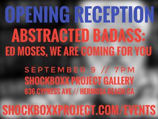 Abstracted Badass at ShockBoxx - Hermosa Beach