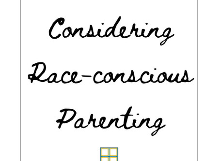 Considering Race-Conscious Parenting