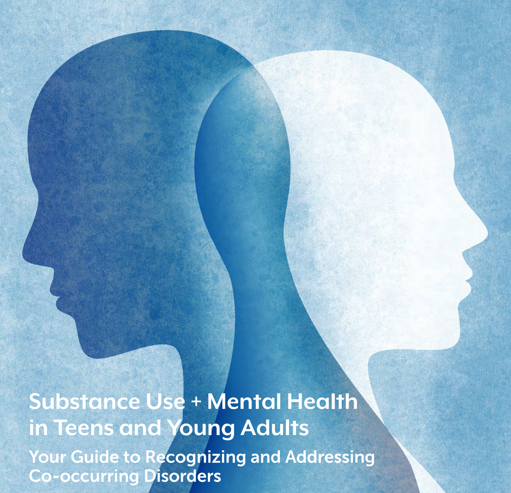 Substance Use + Mental Health in Teens and Young Adults