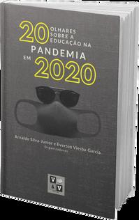 20 Olhares sobre a Educação na Pandemia em 2020.