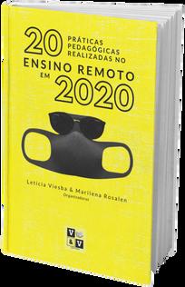 20 Práticas Pedagógicas realizadas no Ensino Remoto em 2020
