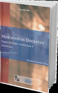 Movimentos Docentes: experiências, vivências e histórias