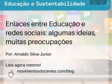 Enlaces entre Educação e redes sociais: algumas ideias, muitas preocupações