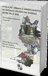 Evolução Urbana e Gerenciamento de Resíduos Sólidos em Diadema entre 1974 e 2020: Uma análise ambiental integrada