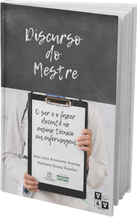 Discurso do Mestre: O ser e o fazer docente no ensino técnico em enfermagem