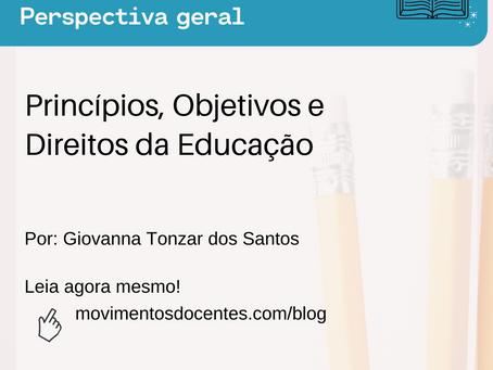 Princípios, Objetivos e Direitos da Educação