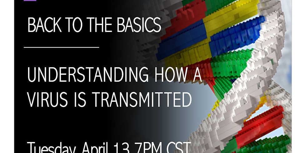 BACK TO THE BASICS: Understanding How a Virus is Transmitted