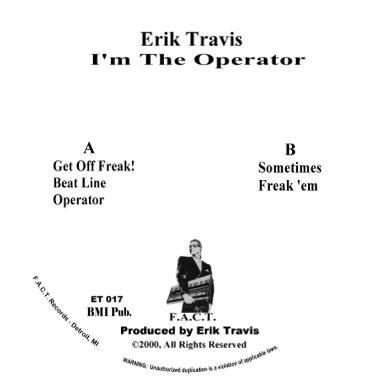 Erik Travis - I'M THE OPERATOR