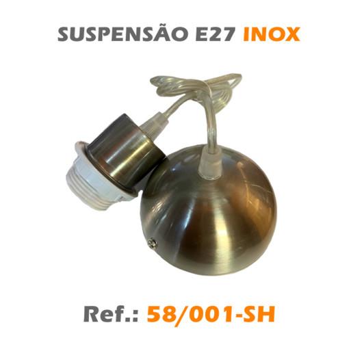 SUSPENSÃO E27 INOX