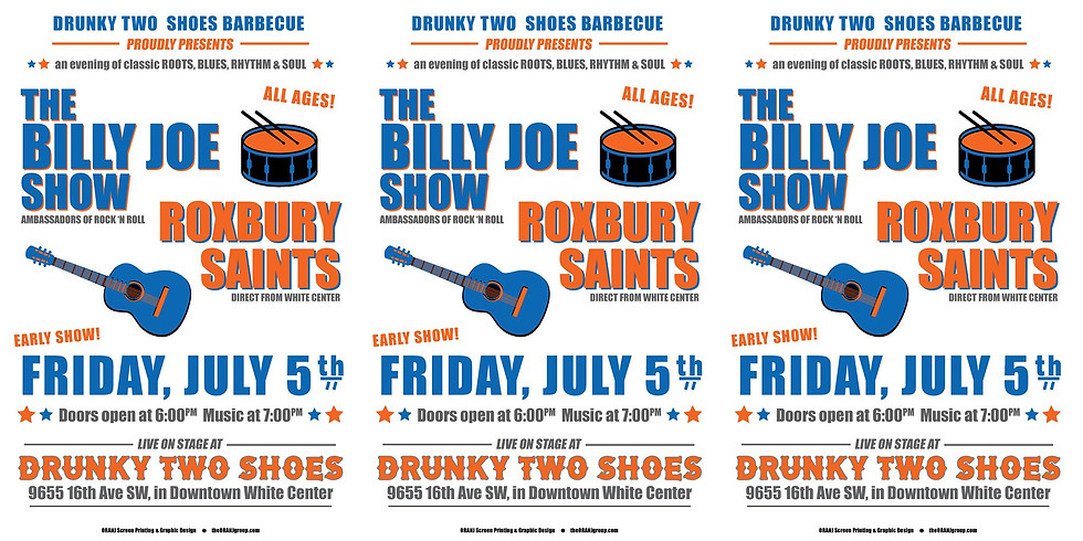 The Billy Joe Show & Roxbury Saints at Drunky Two Shoes
