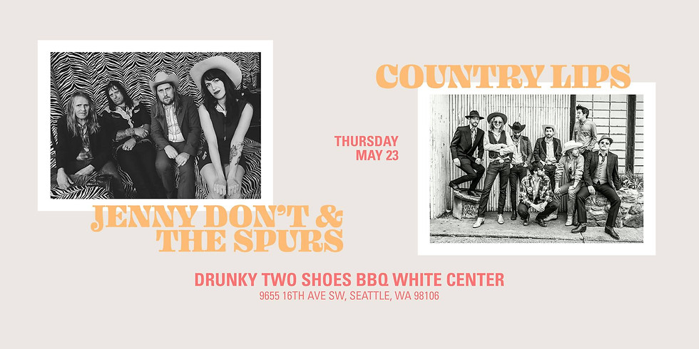 Country Lips/Jenny Don't & the Spurs
