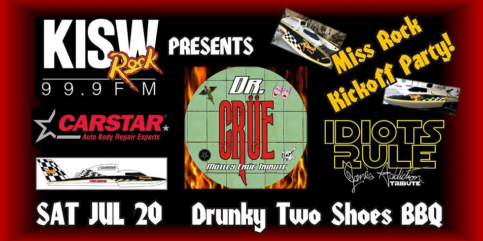 Carstar & KISW Presents Dr. Crüe & Idiots Rule!