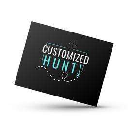 Customized Hunts