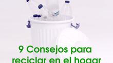 9 Consejos para reciclar en el hogar correctamente