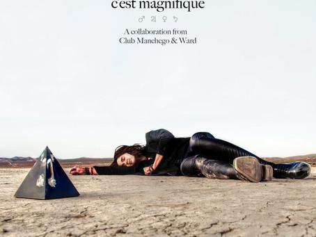 """Club Manchego tiene nuevo sencillo:""""C'est Magnifique"""""""
