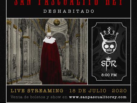 San Pascualito Rey revisita Deshabitado… ¡desde tu casa!