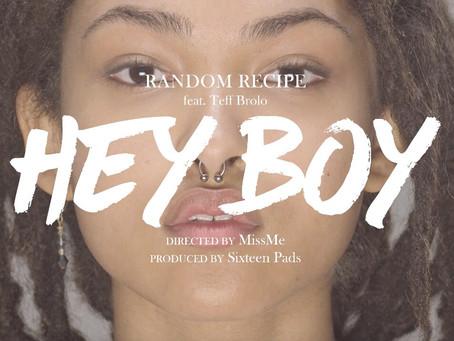 """Random Recipe presenta el video de """"Hey boy"""""""