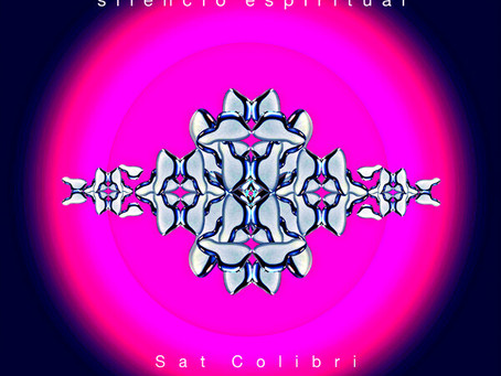"""Sat Colibrí presenta """"Silencio Espiritual"""", su nuevo sencillo"""