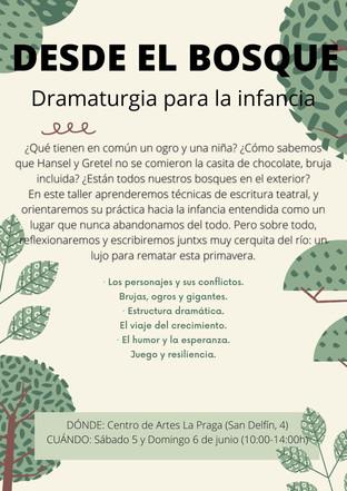 DESDE EL BOSQUE: DRAMATURGIA PARA LA INFANCIA