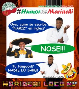 humor de mariachi chiste nose.png