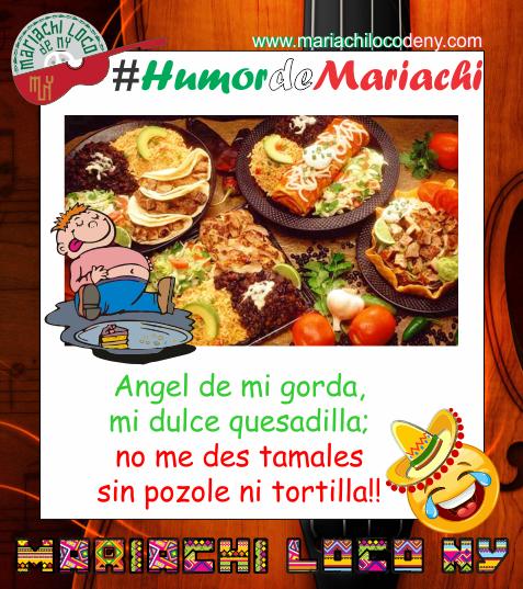chiste comida mariachi loco de ny mariac