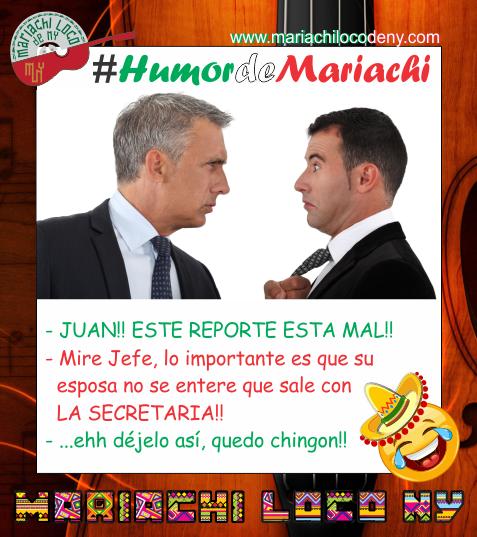 Chiste del jefe Mariachi Loco de NY Mari