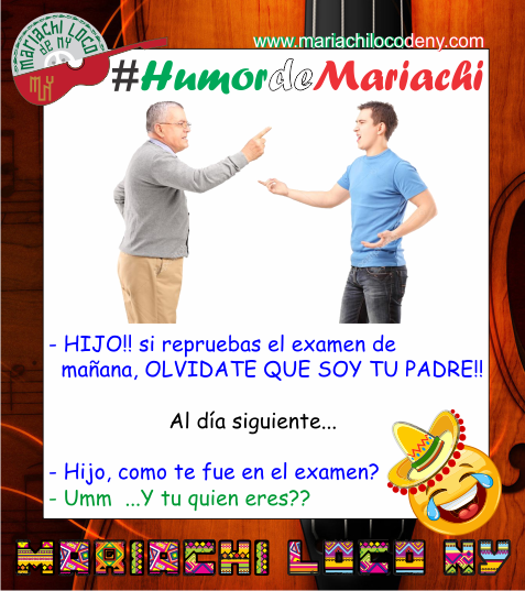 Humor de mariachi chiste examen mariachi