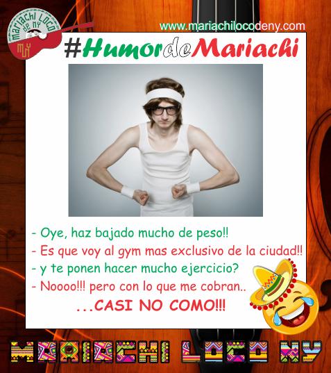 Chiste gym Mariachi Loco de NY Mariachis