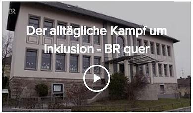 """Link zum Video """"Der alltägliche Kampf um Inklusion - BR quer"""""""