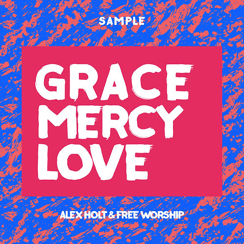 Alex Holt and Free Worship Sample Album