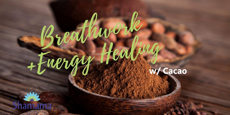 Breathwork + Energy Healing w/ Cacao