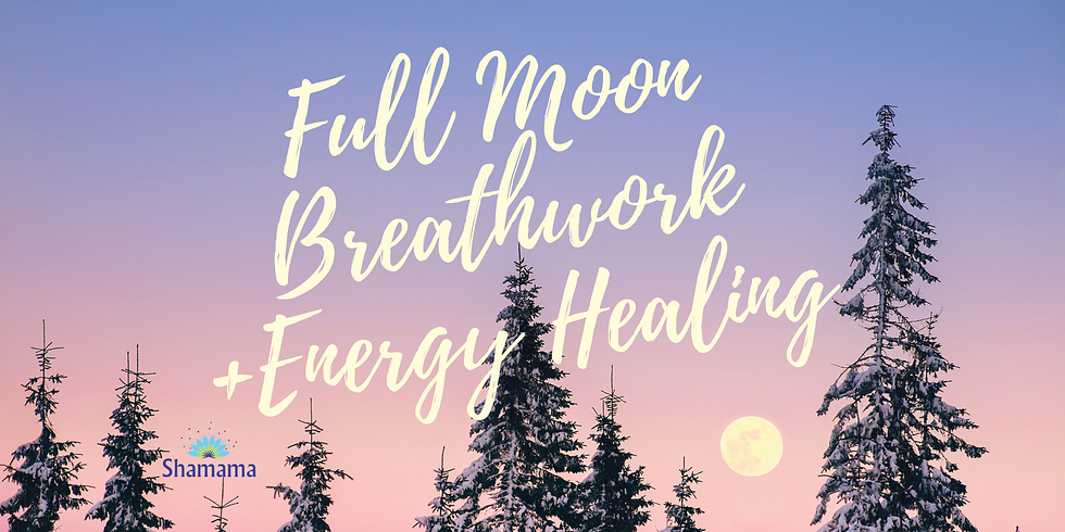 SOLD OUT - Full Moon Breathwork + Energy Healing