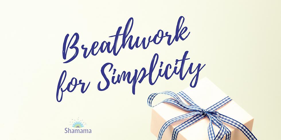 Breathwork for Simplicity
