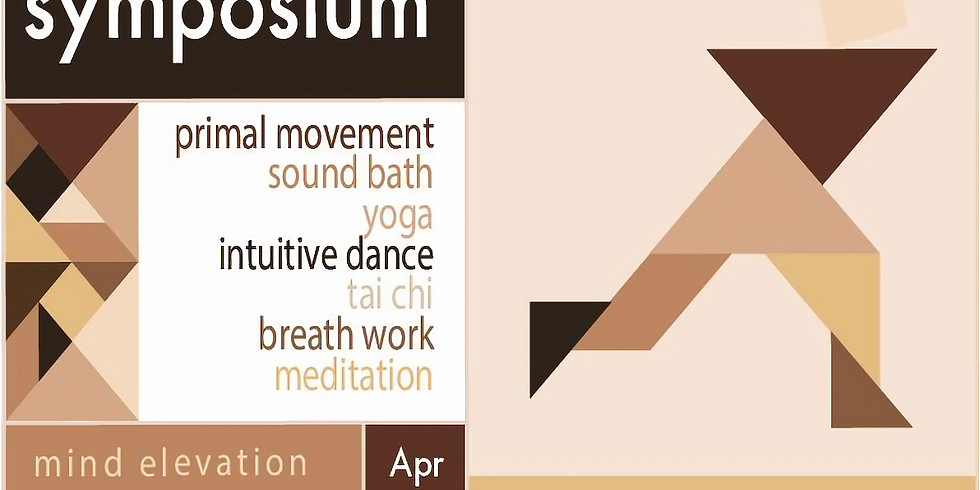 Somatic Symposium: Mind Elevations through Body Liberation