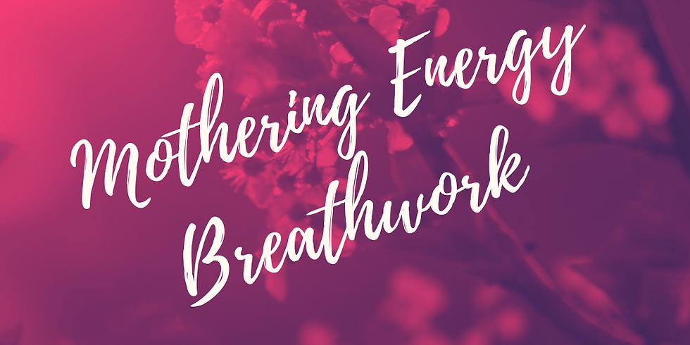 Mothering Energy Breathwork