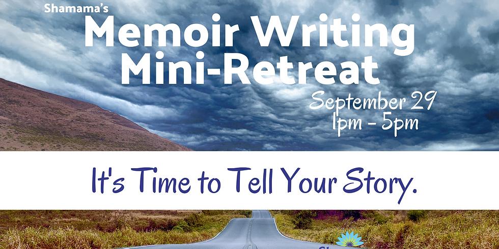 SOLD OUT-Memoir Writing Mini-Retreat