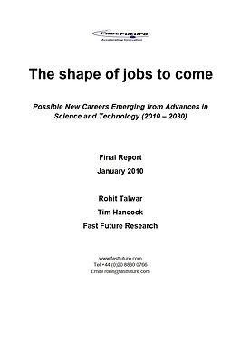 Fast Future - The shape of jobs to come - Final Report 14 01 10.jpg