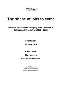 Fast Future - The shape of jobs to come.