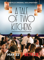 netflix documentary release: 'a tale of two kitchens'