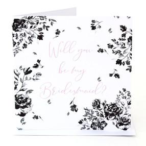 Floral Mono Bridesmaid Card