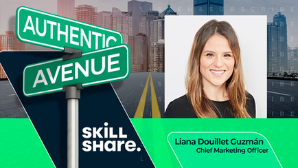 Skillshare | Liana Douillet Guzmán: How to Stay True While Transforming