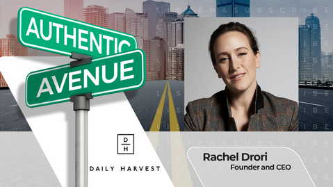 Daily Harvest | Rachel Drori: Why Isn't Food Customer-Driven?